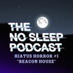NoSleep Hiatus Horror #1