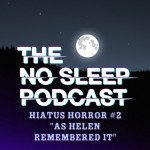 NoSleep Hiatus Horror #2