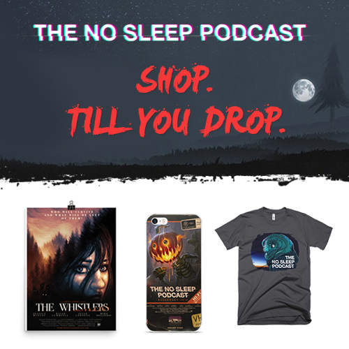 The NoSleep Podcast Shop