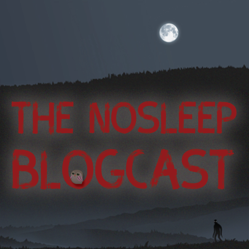 The NoSleep Podcast - For the dark hours when you dare not ...