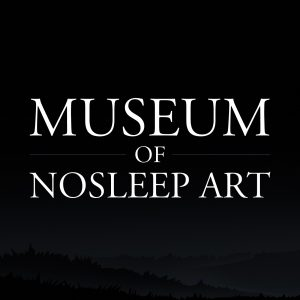 Museum of NoSleep Art