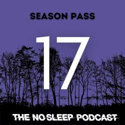 NoSleep Season Pass 17