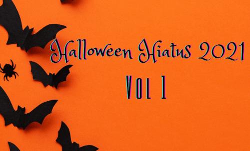 Halloween Hiatus Vol. 1